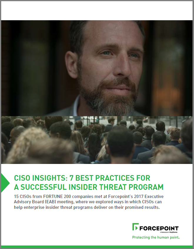 FORCEPOINT_CISO_Insights_7_Best_Practices_for_a_Succussful_Insider_Threat_Program
