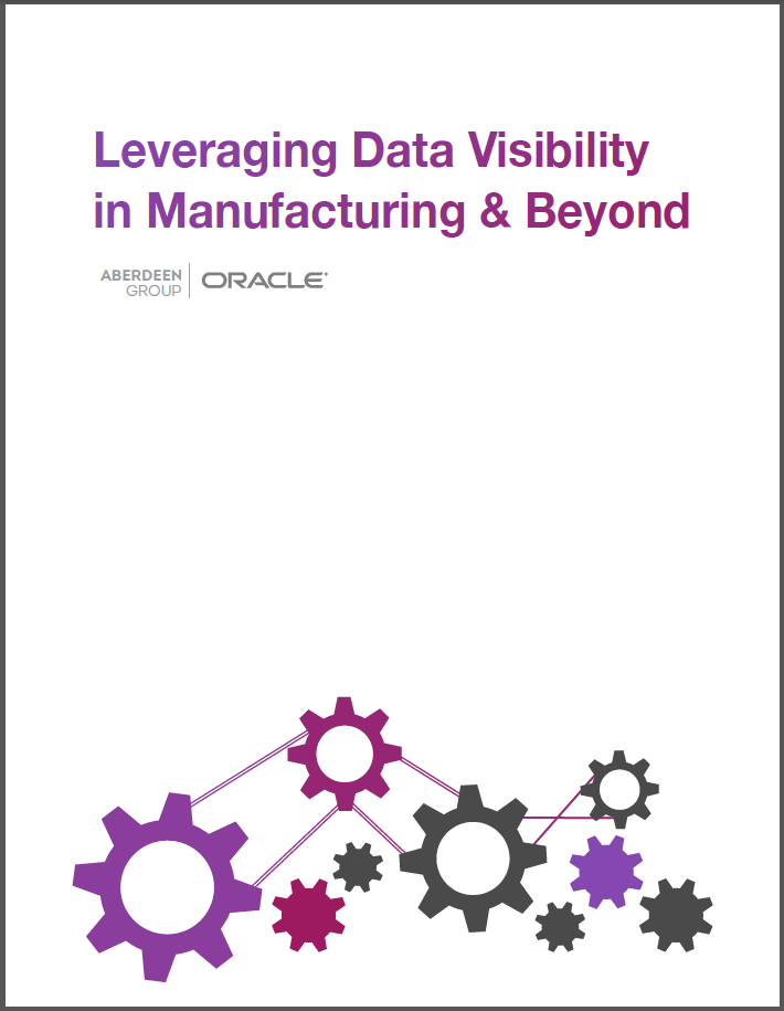 ORACLE_Leveraging_Data_Visibility_in_Manufacturing_and_Beyond