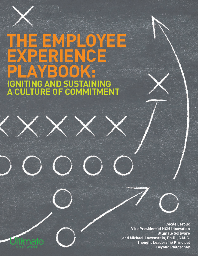 ULTIMATESOFTWARE_The_Employee_Experience_Playbook_Igniting_and_Sustaining_a_Culture_of_Commitment
