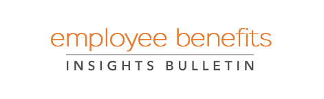 employee benefits insights bulletin